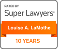 SuperLawyers Louise A LaMothe 10 Years